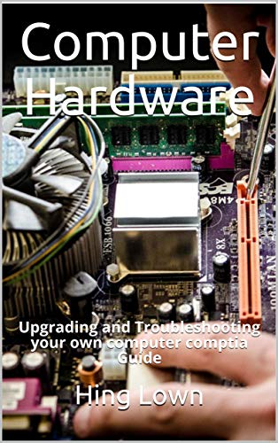 Amazon Com Computer Hardware And Software Computer Organization And Design Basic Computer Hardware Notes Ebook Lown Hing Kindle Store