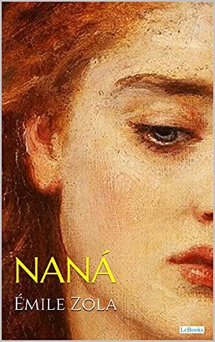 NANÁ - Émile Zola (Portuguese Edition)
