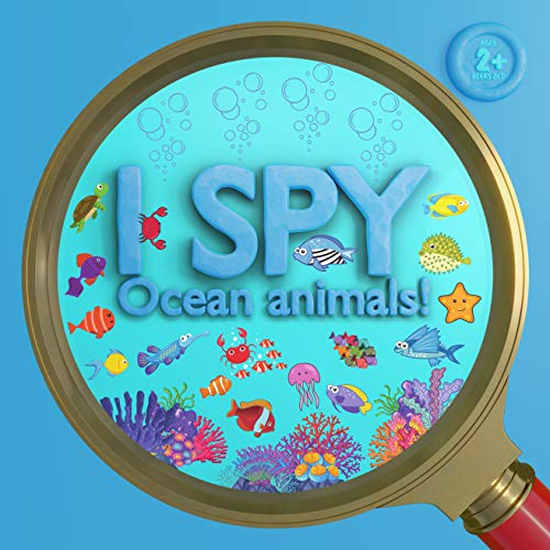 I Spy Ocean Animals: Activity Book For Kids, Search And Find Fun And Learning Alphabet Activities For Children, Toddlers & Preschool (I Spy Books) (English Edition)