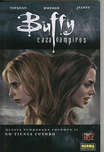 Made in Hell numero 078: Buffy cazavampiros numero 2