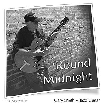 """""""Round Midnight"""