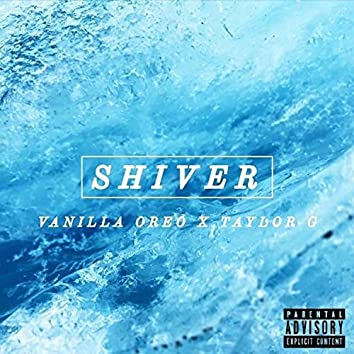 Shiver (feat. Taylor G)