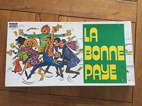La Bonne Paye Version en Francs de 1977
