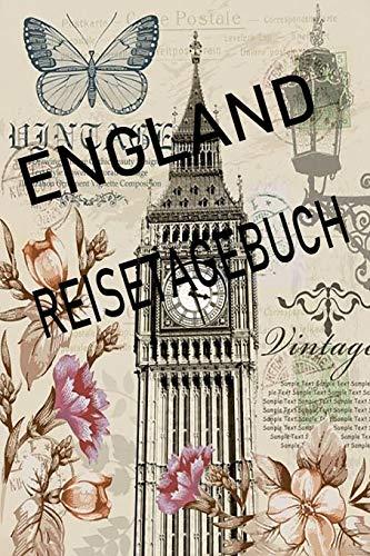 England Reisetagebuch: England Reisetagebuch zum Ausfüllen und Eintragen der schönsten Erlebnisse