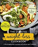 The Diabetes Weight-Loss Cookbook: A life-changing diet to prevent and reverse type 2