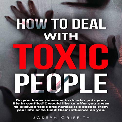 How to Deal with Toxic People cover art