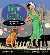 Mister and Lady Day( Billie Holiday and the Dog Who Loved Her)[MISTER & LADY DAY][Hardcover]