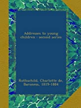 Addresses to young children : second series