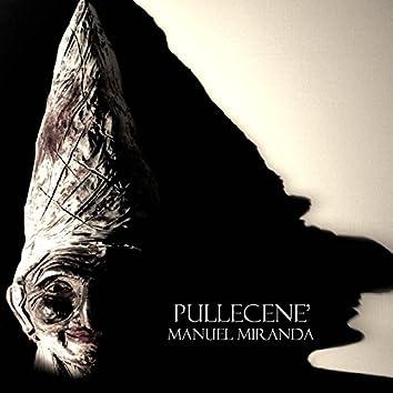 Pullecenè' (Deluxe Single Edition)