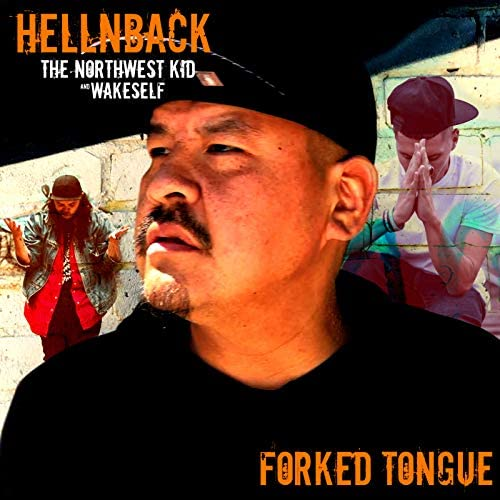 Hellnback, The Northwest Kid & WakeSelf