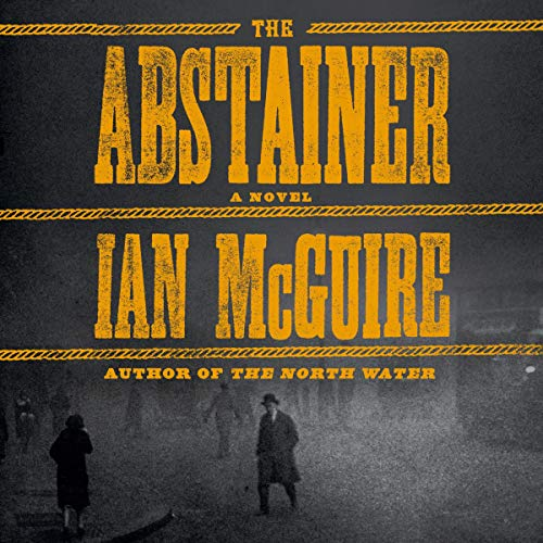 The Abstainer Audiobook By Ian McGuire cover art