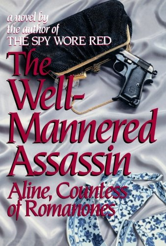 The Well-Mannered Assassin (The Romanones Spy Series) (Volume 4)