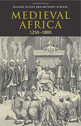 Medieval Africa 1250 - 1800