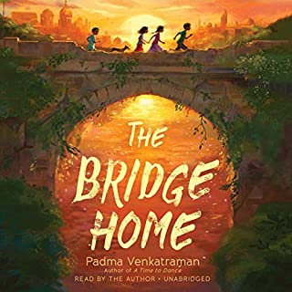 The Bridge Home                   Written by:                                                                                                                                 Padma Venkatraman                               Narrated by:                                                                                                                                 Padma Venkatraman                      Length: 4 hrs and 33 mins     Not rated yet     Overall 0.0