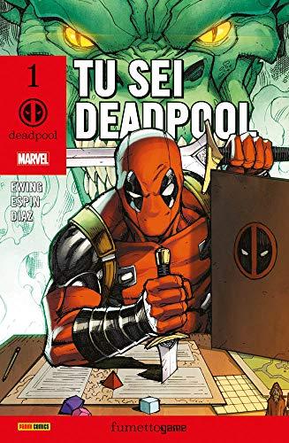 Tu sei Deadpool. Il fumettogame!