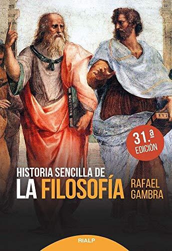 Historia sencilla de La Filosofia (31 Ed (Historia y Biografías)