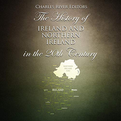 The History of Ireland and Northern Ireland in the 20th Century cover art