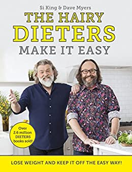 The Hairy Dieters Make It Easy: Lose weight and keep it off the easy way by [Hairy Bikers]
