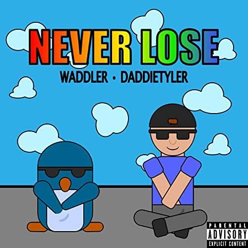 Waddler & daddietyler