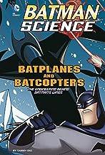 Batplanes and Batcopters: The Engineering Behind Batman's Wings