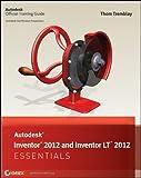 Autodesk Inventor 2012 and Inventor LT 2012 Essentials (English Edition)