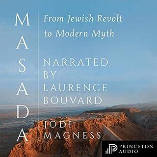 Masada     From Jewish Revolt to Modern Myth              Autor:                                                                                                                                 Jodi Magness                               Sprecher:                                                                                                                                 Laurence Bouvard                      Spieldauer: 9 Std. und 21 Min.     Noch nicht bewertet     Gesamt 0,0