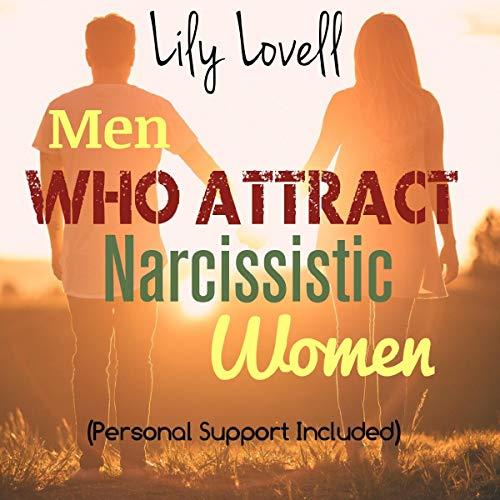 Men Who Attract Narcissistic Women (Personal Support Included) Titelbild