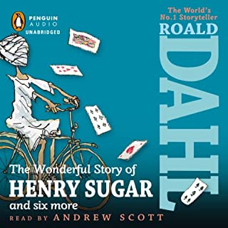 The Wonderful Story of Henry Sugar                   By:                                                                                                                                 Roald Dahl                               Narrated by:                                                                                                                                 Andrew Scott                      Length: 7 hrs and 2 mins     147 ratings     Overall 4.5