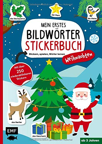 Mein erstes Bildwörter-Stickerbuch – Weihnachten: Stickern, spielen, Wörter lernen mit über 250 wiederablösbaren Stickern