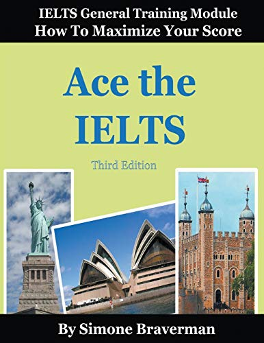 Ace the IELTS: IELTS General Module - How to Maximize...