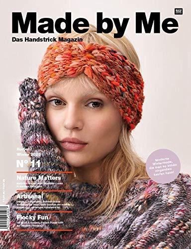 Made by Me Handknitting 11: Das Handstrick Magazin Herbst - Winter 2020 - Moderne Wintermode, die man so schön nirgendwo kaufen kann! Nature Matters ... Pastell-Power...