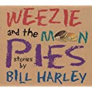 Weezie and The Moon Pies
