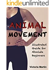 Animal Movement: Illustrated Guide for Complete Beginners (English Edition)