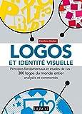 Logos et identité visuelle - Principes fondamentaux et études de cas