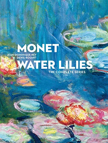 Monet Water Lilies: The Complete Series (ART - LANGUE ANGLAISE)