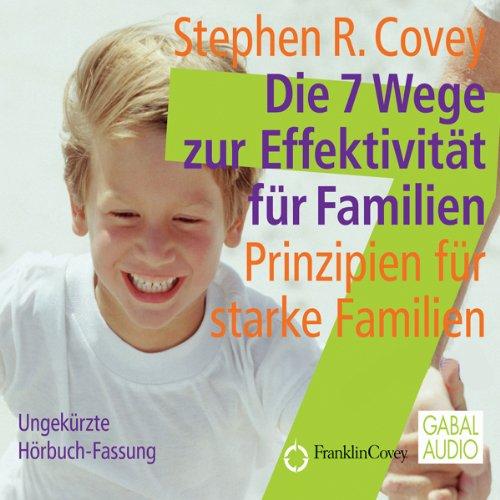 Die 7 Wege zur Effektivität für Familien Titelbild