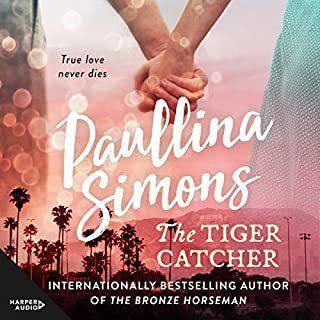 The Tiger Catcher     The End of Forever Series, Book 1              By:                                                                                                                                 Paullina Simons                               Narrated by:                                                                                                                                 Jeremy Arthur                      Length: 13 hrs and 30 mins     8 ratings     Overall 3.8
