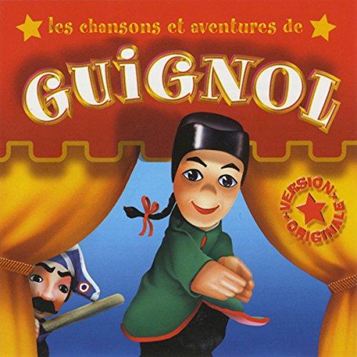 Couverture de Les chansons et les aventures de Guignol
