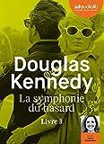 La Symphonie du hasard 3 - Livre audio 1 CD MP3 - Audiolib - 17/04/2019