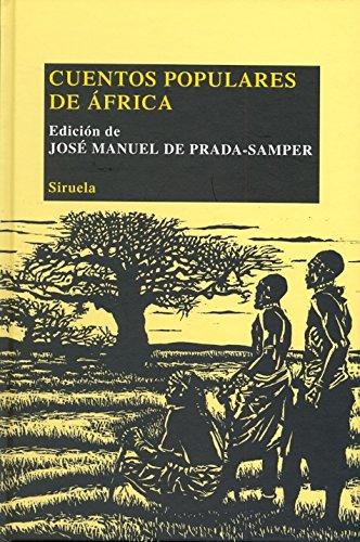 Cuentos populares de África: 19 (Las Tres Edades/ Biblioteca de Cuentos Populares)