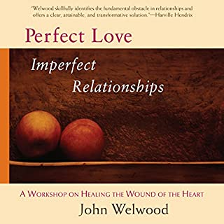 Perfect Love, Imperfect Relationships audiobook cover art