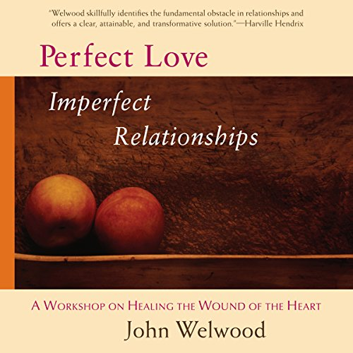 Perfect Love, Imperfect Relationships cover art