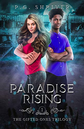 Paradise Rising: A Teen Superhero Fantasy (The Gifted Ones Book 1)