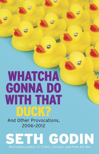 Whatcha Gonna Do With That Duck?: And Other Provocations, 2006-2012 (English Edition)