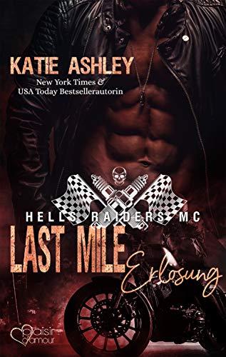 Last Mile: Erlösung (Hells Raiders MC 3)