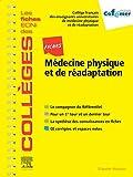 Fiches Médecine physique et de réadaptation - Les fiches ECNi et QI des Collèges