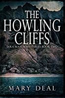 The Howling Cliffs: Premium Hardcover Edition