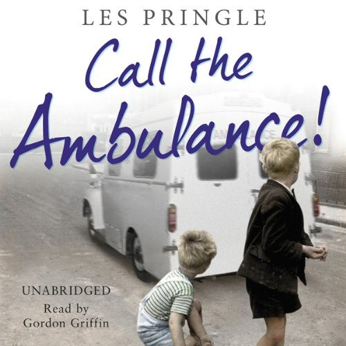 Call the Ambulance audiobook cover art