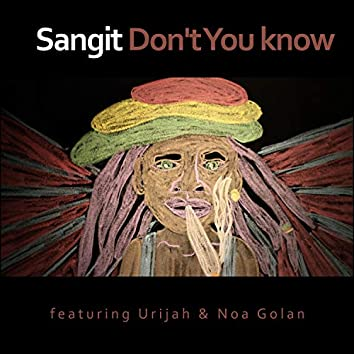 Don't You Know (feat. Urijah & Noa Golan)