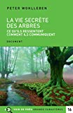 La vie secrète des arbres - Voir de près - 15/09/2017